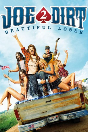 cover Joe Dirt 2 -Sfigati si nasce