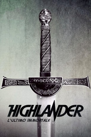 cover Highlander - L'ultimo immortale