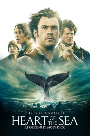 cover Heart of the Sea - Le origini di Moby Dick